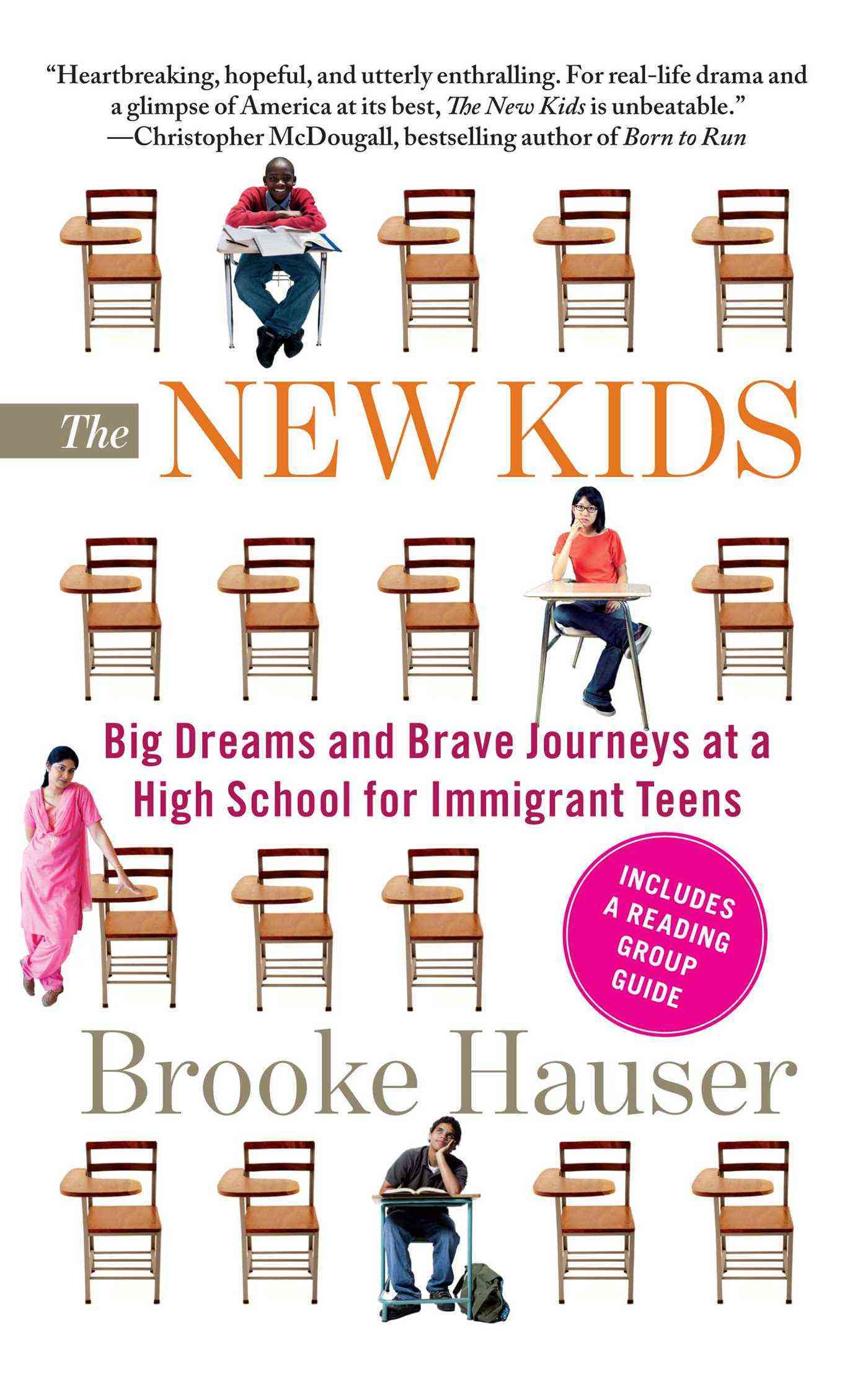The New Kids: Big Dreams and Brave Journeys at a High School for Immigrant Teens (Paperback)