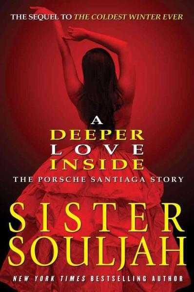 A Deeper Love Inside: The Porsche Santiaga Story (Hardcover)