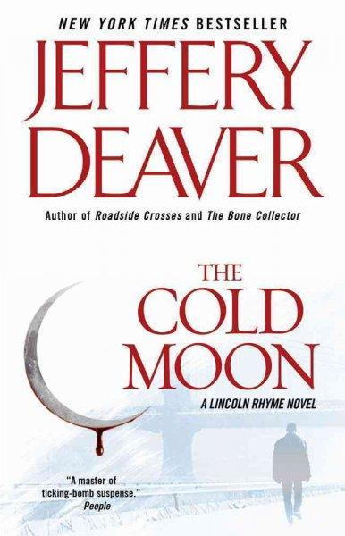 The Cold Moon: A Lincoln Rhyme Novel (Paperback)