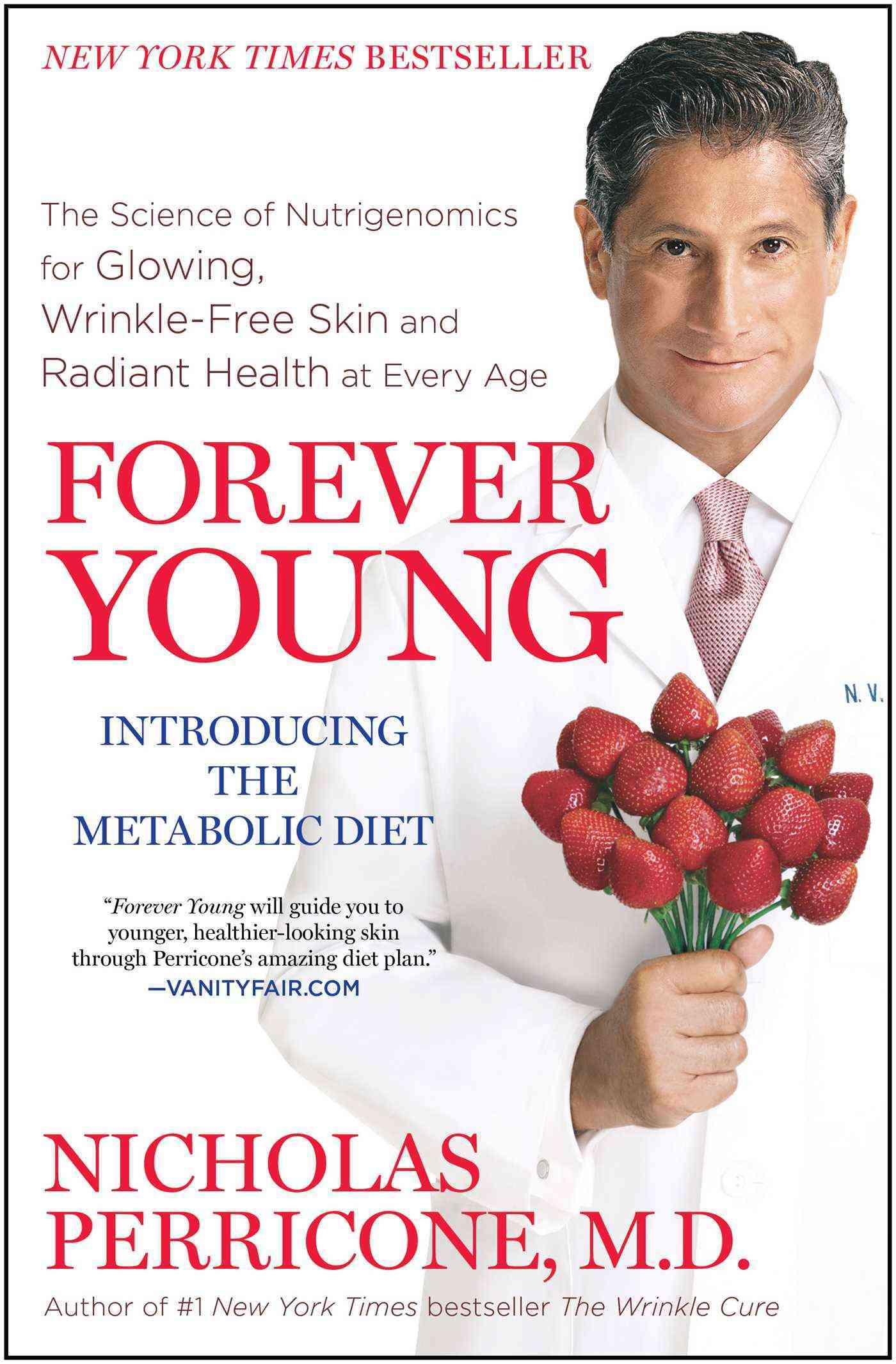 Forever Young: The Science of Nutrigenomics for Glowing, Wrinkle-Free Skin and Radiant Health at Every Age (Paperback)