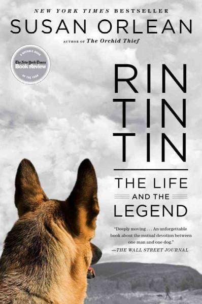 Rin Tin Tin: The Life and the Legend (Hardcover)