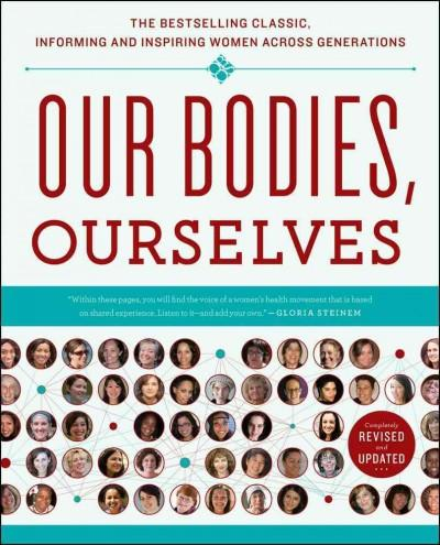 Our Bodies, Ourselves (Paperback)
