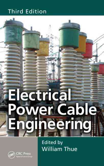 Electrical Power Cable Engineering (Hardcover)