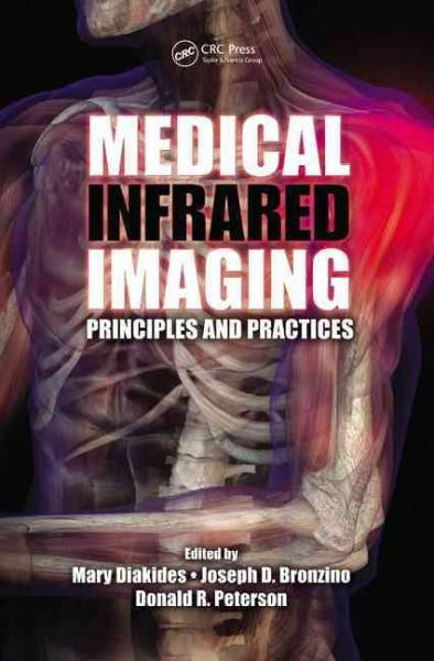 Medical Infrared Imaging: Principles and Practices (Hardcover)