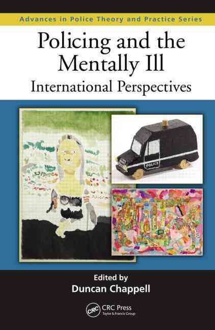 Policing and the Mentally Ill: International Perspectives (Hardcover)