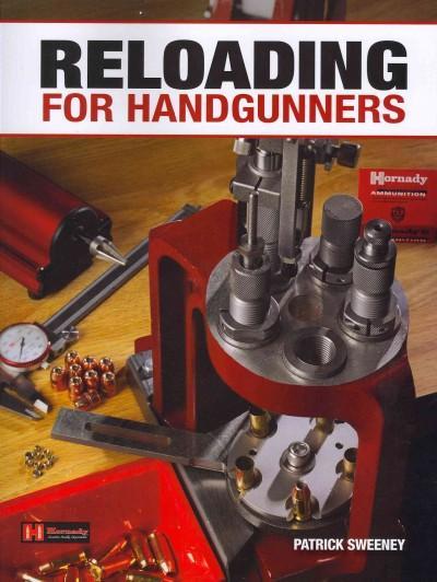 Reloading for Handgunners (Paperback)