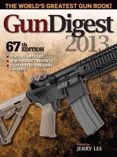 Gun Digest 2013 (Paperback)