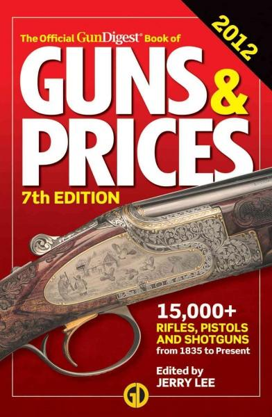 The Official Gun Digest Book of Guns & Prices 2012 (Paperback)