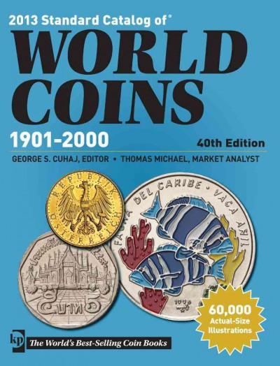 2013 Standard Catalog of World Coins 1901-2000 (Paperback)