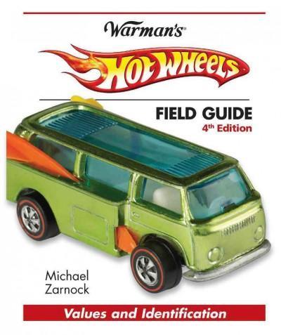 Warman's Hot Wheels Field Guide (Paperback)