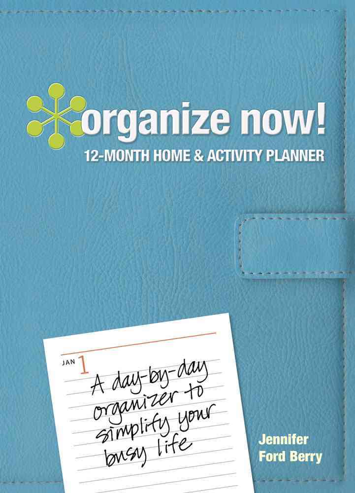 Organize Now Day Planner (Hardcover)