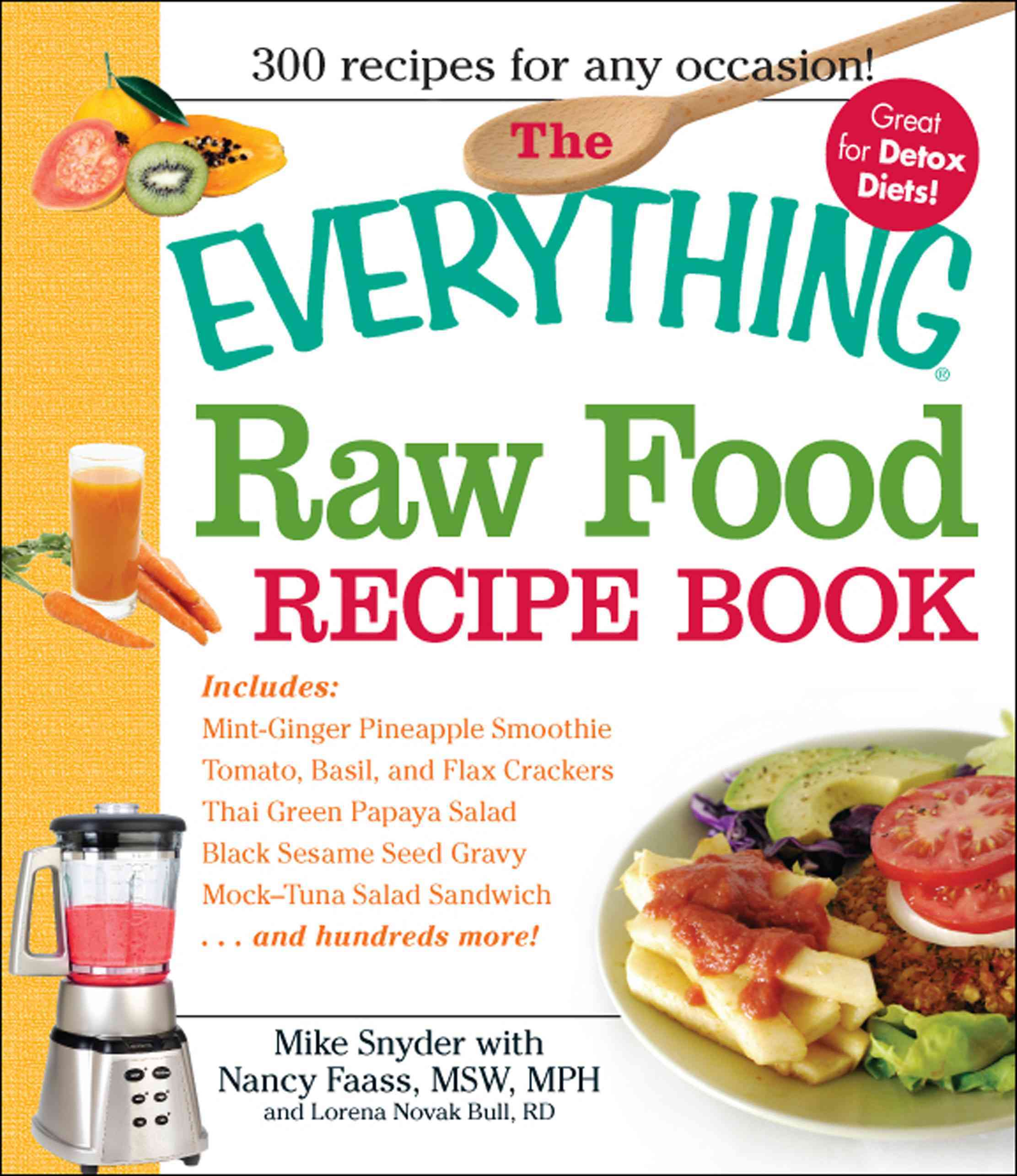 The Everything Raw Food Recipe Book (Paperback)