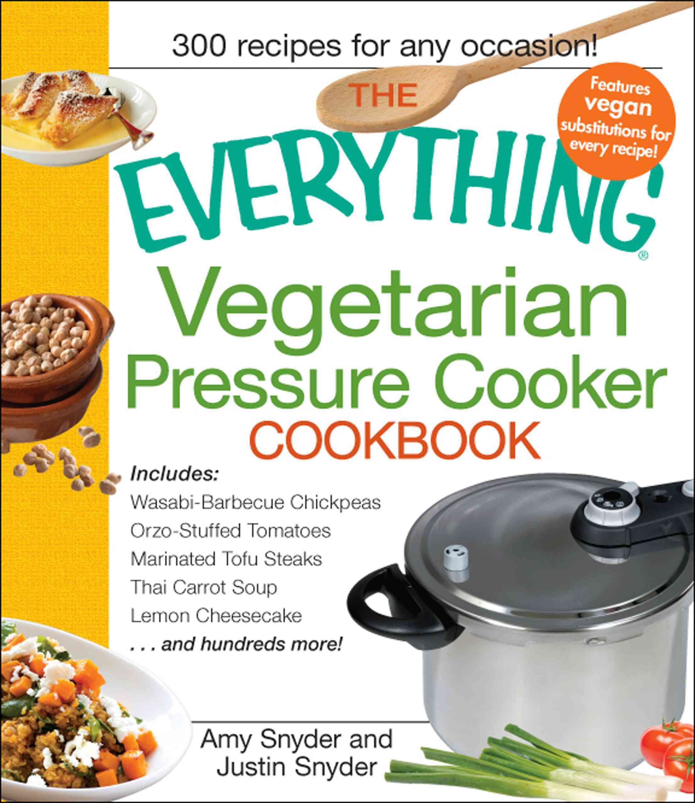 Everything Vegetarian Pressure Cooker Co (Paperback)