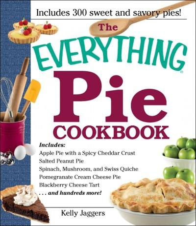 The Everything Pie Cookbook (Paperback)