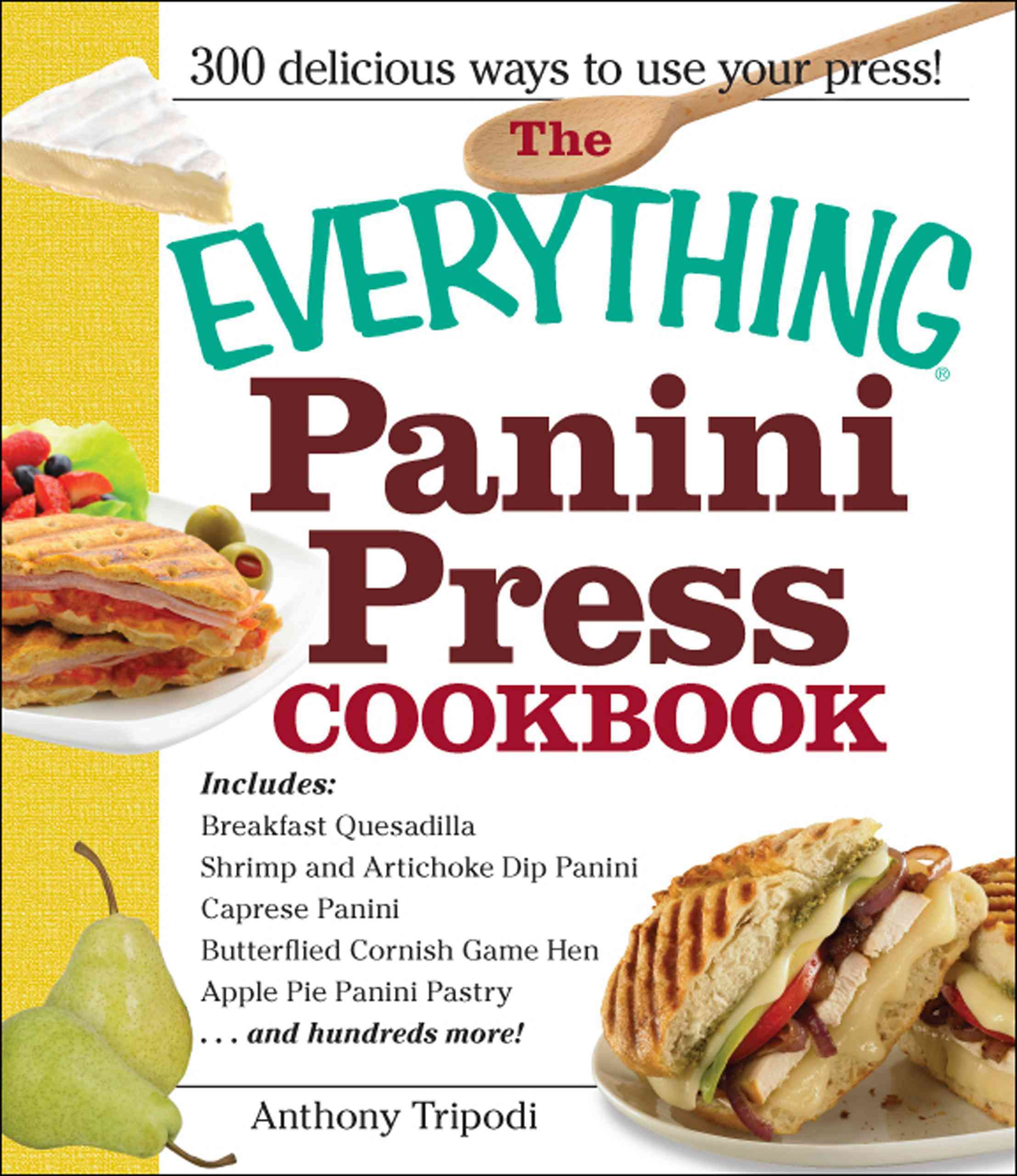 The Everything Panini Press Cookbook (Paperback)
