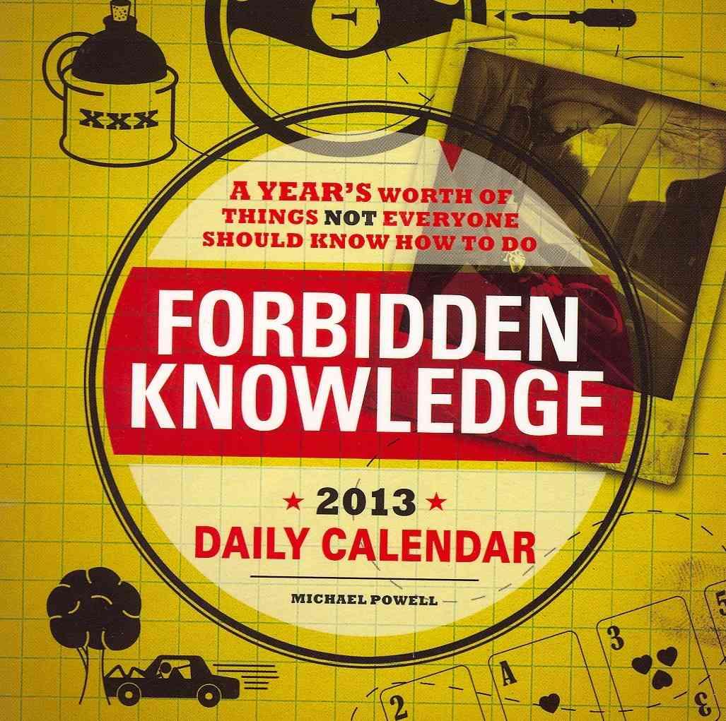 Forbidden Knowledge Daily Calendar 2013
