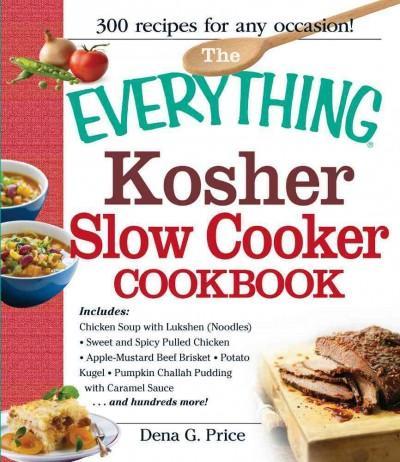 The Everything Kosher Slow Cooker Cookbook (Paperback)