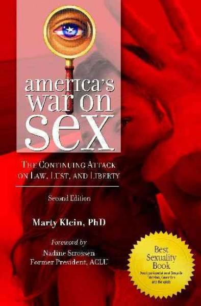 America's War On Sex: The Continuing Attack on Law, Lust, and Liberty (Hardcover)