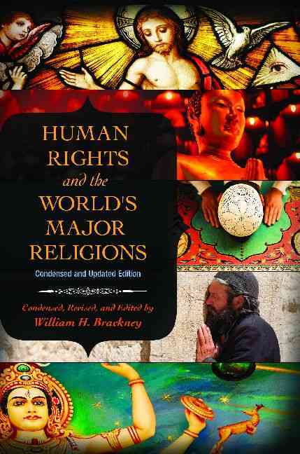Human Rights and the World's Major Religions: Condensed Edition (Hardcover)
