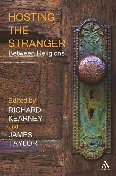 Hosting the Stranger: Between Religions (Paperback)