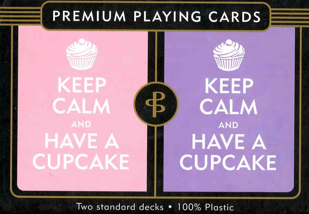 Keep Calm and Have a Cupcake Premium Playing Cards: Two Standard Decks, 100% Plastic (Cards)