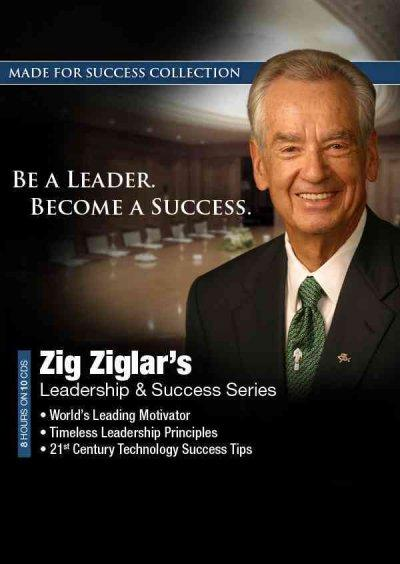 Zig Ziglars Leadership & Success Series