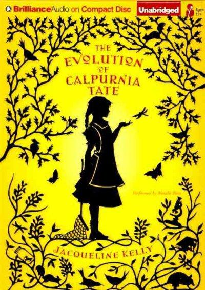 The Evolution of Calpurnia Tate (CD-Audio)