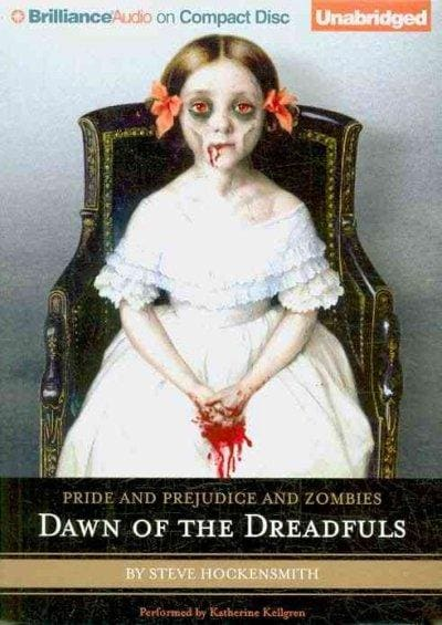 Pride and Prejudice and Zombies: Dawn of the Dreadfuls (CD-Audio)