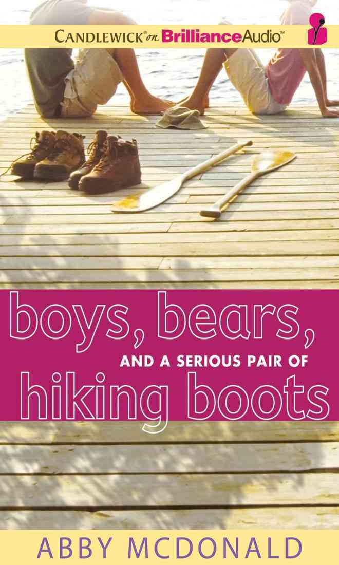 Boys, Bears, and a Serious Pair of Hiking Boots (Compact Disc)