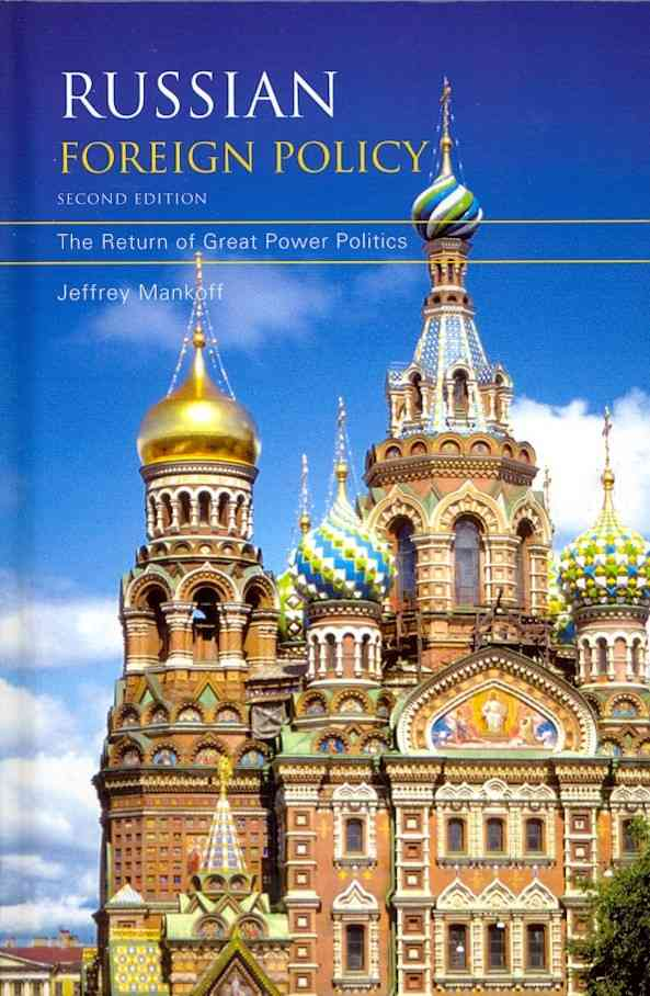Russian Foreign Policy: The Return of Great Power Politics (Hardcover)