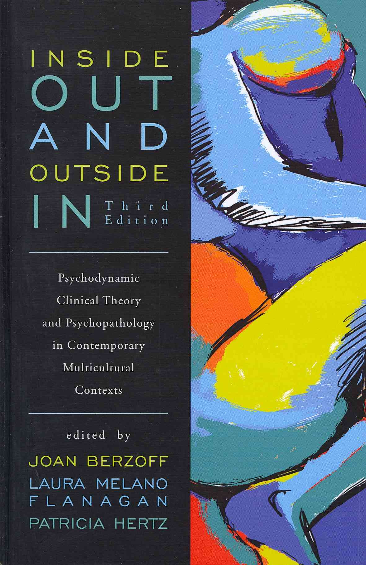 Inside Out and Outside In: Psychodynamic Clinical Theory and Psychopathology in Contemporary Multicultural Contexts (Hardcover)