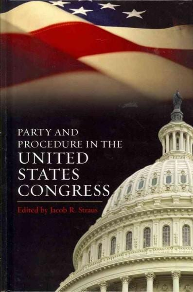 Party and Procedure in the United States Congress (Hardcover)