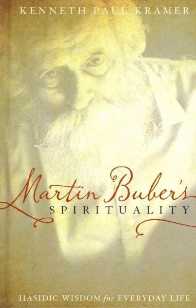 Martin Buber's Spirituality: Hasidic Wisdom for Everyday Life (Hardcover)