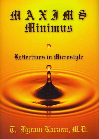 Maxims Minimus: Reflections in Microstyle (Hardcover)