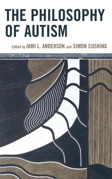 The Philosophy of Autism (Hardcover)