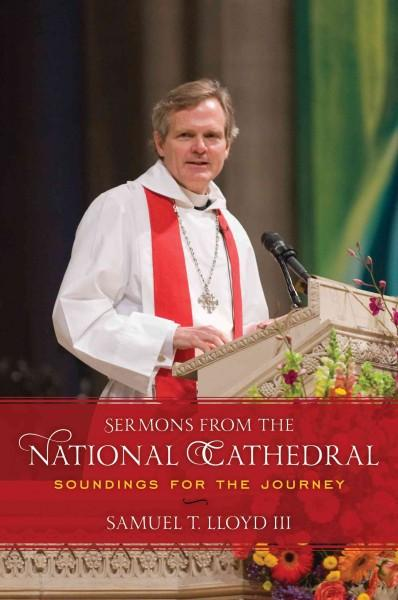 Sermons from the National Cathedral: Soundings for the Journey (Hardcover)