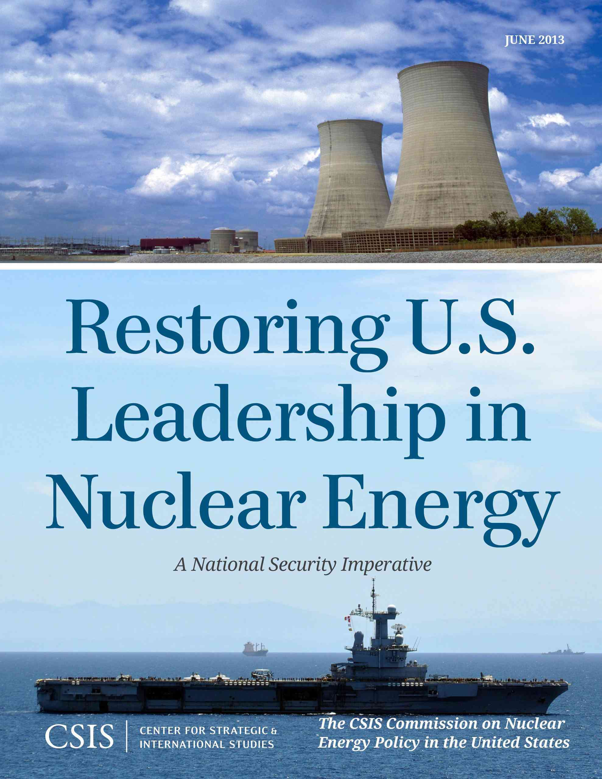 Restoring U.S. Leadership in Nuclear Energy: A National Security Imperative (Paperback)