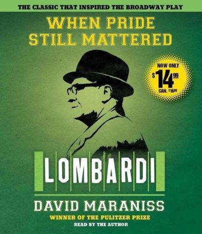 When Pride Still Mattered: Lombardi (CD-Audio)