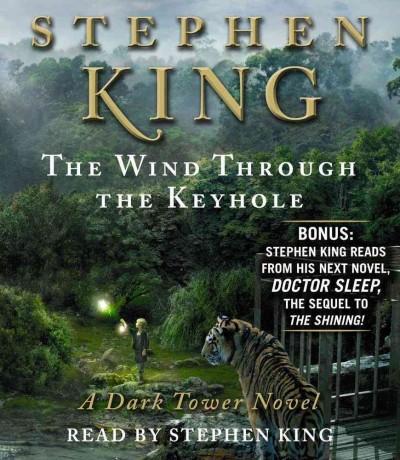 The Wind Through the Keyhole: A Dark Tower Novel (CD-Audio)