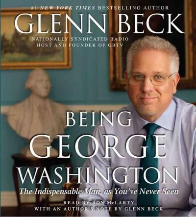 Being George Washington (CD-Audio)