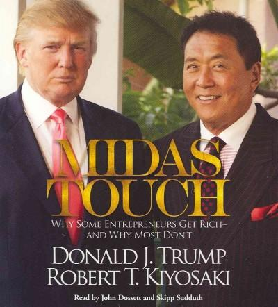 Midas Touch: Why Some Entrepreneurs Get Rich and Why Most Don't (CD-Audio)