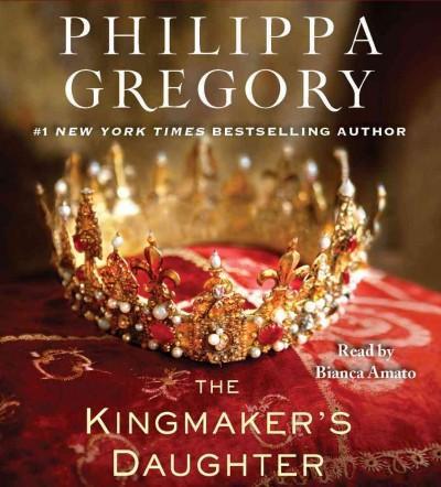 The Kingmaker's Daughter (CD-Audio)