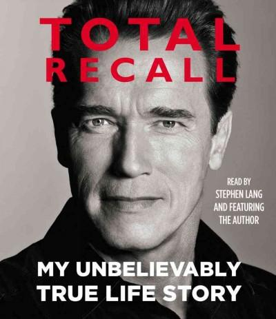 Total Recall: My Unbelievably True Life Story (CD-Audio)