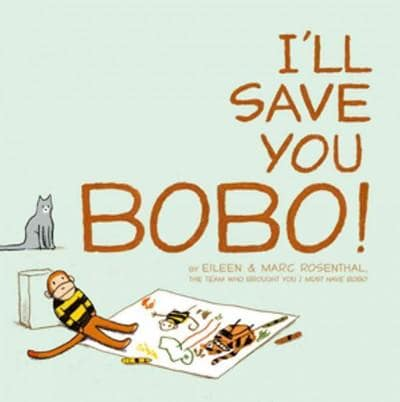 I'll Save You Bobo! (Hardcover)