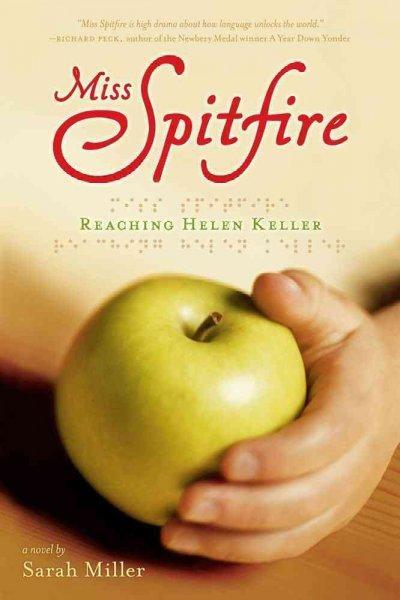Miss Spitfire: Reaching Helen Keller (Paperback)