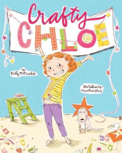 Crafty Chloe (Hardcover)