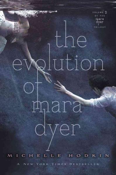 The Evolution of Mara Dyer (Hardcover)