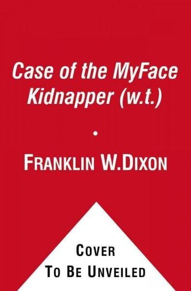 The Case of the Myface Kidnapper (Paperback)
