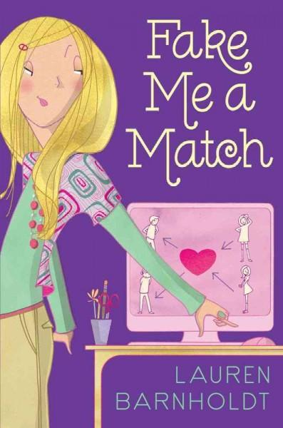 Fake Me a Match (Hardcover)