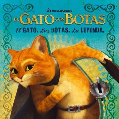 El gato, las botas, la leyenda / The Cat, the Boots, the Legend (Paperback)